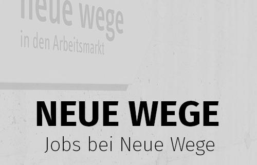 Jobs bei Neue Wege